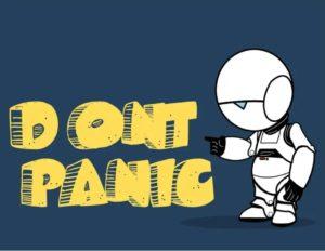 Robo deprimido apontanso para a frase D'ont panic